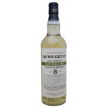 As We Get It 8 Year Old Cask Strength Islay Single Malt Whisky